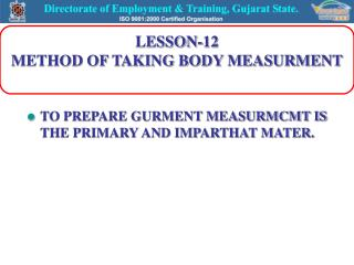 LESSON-12 METHOD OF TAKING BODY MEASURMENT