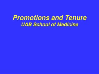 Promotions and Tenure UAB School of Medicine