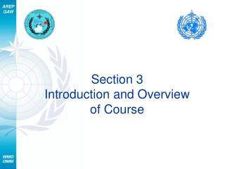 Section 3 Introduction and Overview  of Course