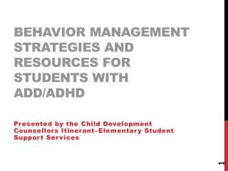 Behavior Management Strategies and Resources for Students with ADD/ADHD