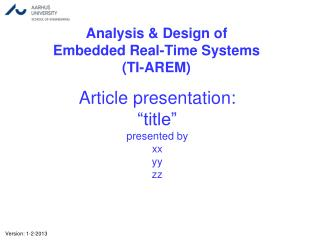 "Article presentation: ""title"" presented by xx yy zz"