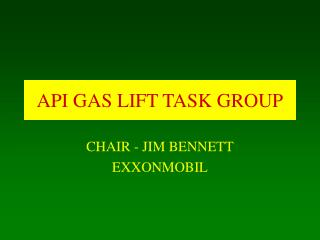 API GAS LIFT TASK GROUP