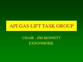 API GAS LIFT TASK GROUP
