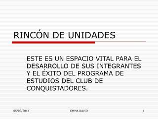 RINCÓN DE UNIDADES