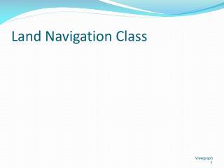 Land Navigation Class