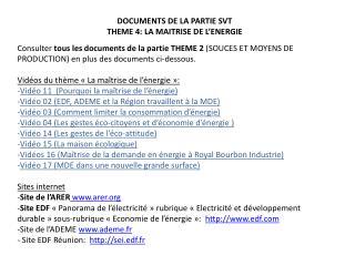 DOCUMENTS DE LA PARTIE SVT  THEME 4: LA MAITRISE DE L'ENERGIE