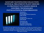 SANITARY WASTEWATER COLLECTION SYSTEM  TREATMENT PLANT ODOURS ULTRAVIOLET UV BASED ODOUR CONTROL TECHNOLOGY INSTALLATION