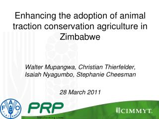 Enhancing the adoption of animal traction conservation agriculture in Zimbabwe