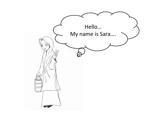 Hello… My name is Sara….