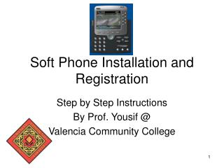 Soft Phone Installation and Registration