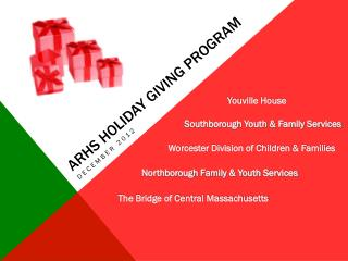 ARHS HOLIDAY GIVING PROGRAM