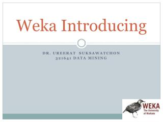 Weka Introducing
