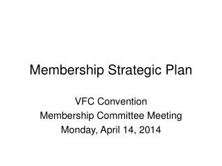 Membership Strategic Plan
