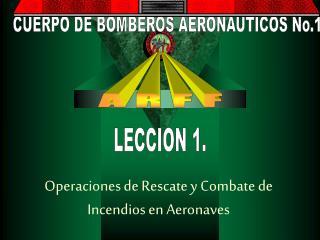 Operaciones de Rescate y Combate de Incendios en Aeronaves