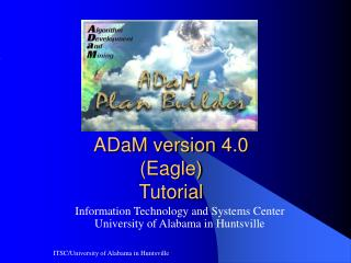 ADaM version 4.0 (Eagle) Tutorial