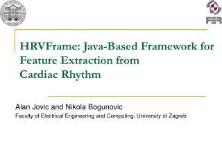 HRVFrame: Java-Based Framework for Feature Extraction from  Cardiac Rhythm