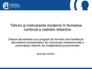 Tehnici şi instrumente moderne în formarea continuă a cadrelor didactice