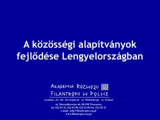 A k�z�ss�gi alap�tv�nyok fejl?d�se Lengyelorsz�gban