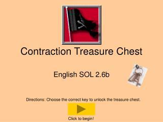 Contraction Treasure Chest