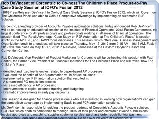 Rob DeVincent of Corcentric to Co-host The Children's Place