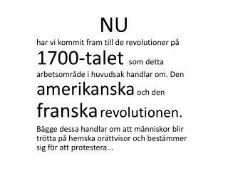 Den amerikanska revolutionen..
