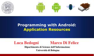 Programming with Android:  Application Resources