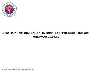 ANALISIS INFORMASI AKUNTANSI DIFFERENSIAL DALAM YUSMAWATI, 21206081