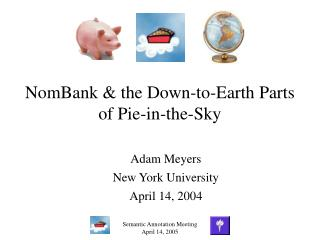 NomBank & the Down-to-Earth Parts  of Pie-in-the-Sky