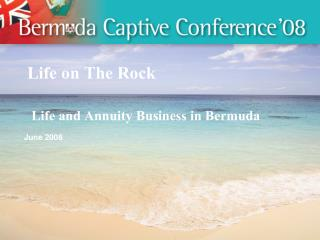 Life on The Rock   Life and Annuity Business in Bermuda