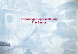 Knowledge Representation: The Basics
