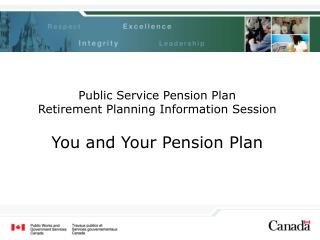 Public Service Pension Plan  Retirement Planning Information Session