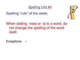 Spelling Unit # 4