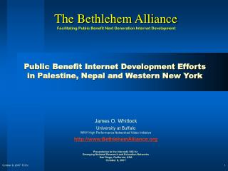 Public Benefit Internet Development Efforts  in Palestine, Nepal and Western New York