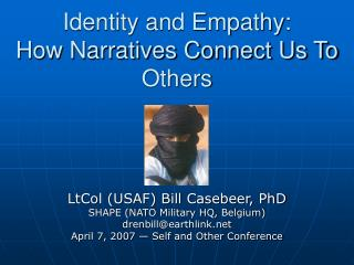 Identity and Empathy:  How Narratives Connect Us To Others