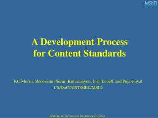 A Development Process for Content Standards