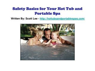 Safety Basics for Your Hot Tub and Portable Spa
