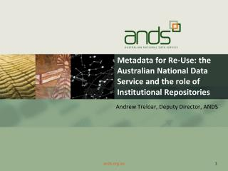 Andrew Treloar, Deputy Director, ANDS