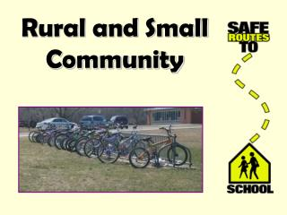 Rural and Small Community