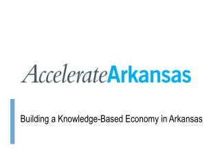 Building a Knowledge-Based Economy in Arkansas