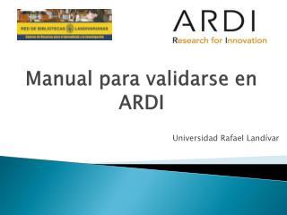 Manual  para validarse en ARDI