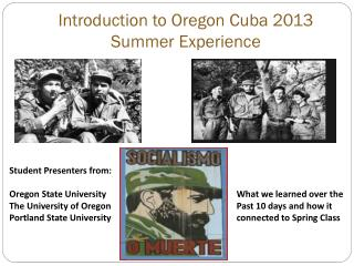 Introduction to Oregon Cuba 2013 Summer Experience