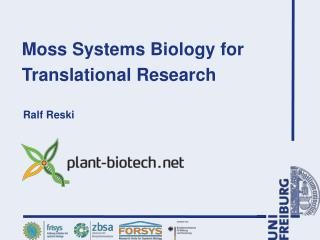 Moss Systems Biology for Translational Research