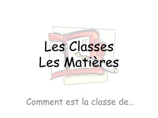 Les Classes Les Mati�res