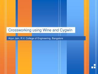 Crossworking using Wine and Cygwin