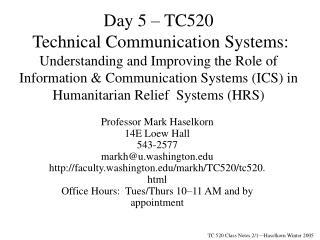 Professor Mark Haselkorn 14E Loew Hall 543-2577 markh@u.washington