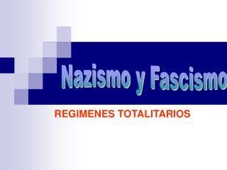 Nazismo y Fascismo