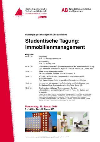 Studiengang Baumanagement und Baubetrieb Studentische Tagung: Immobilienmanagement Programm