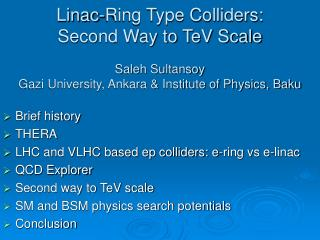 Brief history THERA LHC and VLHC based ep colliders: e-ring vs e-linac QCD Explorer