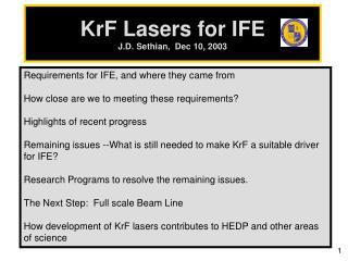KrF Lasers for IFE J.D. Sethian,  Dec 10, 2003
