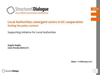 Local Authorities: emergent actors in EC cooperation Setting the policy context